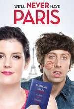 We'll Never Have Paris (2014) - filme online