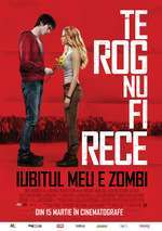 Warm Bodies - Iubitul meu e zombi (2013) - filme online