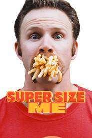 Super Size Me (2004) - filme online