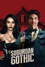 Suburban Gothic (2014) - filme online