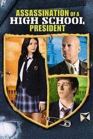 Assassination of a High School President – Minciuna are picioare scurte! (2008) – filme online