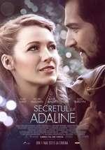 The Age of Adaline - Secretul lui Adaline (2015) - filme online
