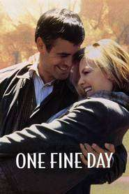One Fine Day - Ce zi minunată! (1996) - filme online