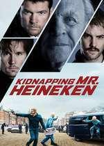 Kidnapping Mr. Heineken - Răpirea lui Freddy Heineken (2015) - filme online