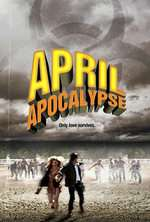 April Apocalypse (2013) - filme online