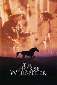 The Horse Whisperer – Îmblânzitorul de cai (1998) – filme online
