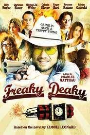 Freaky Deaky (2012) – filme online