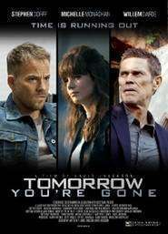 Tomorrow You're Gone (2012)  - filme online