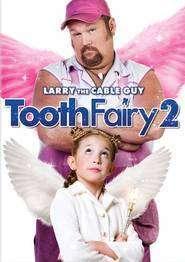 Tooth Fairy 2 (2012) - Filme online
