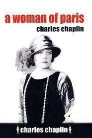 A Woman of Paris - Pariziana (1923) - filme online