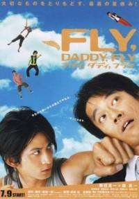Fly, Daddy, Fly (2005)   - filme online