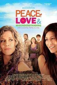 Peace, Love, & Misunderstanding - Pace, iubire și neînțelegeri (2011) - filme online subtitrate