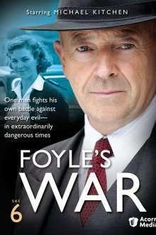 Foyle's War – Războiul lui Foyle (2002) Serial TV – Sezonul 06