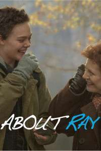 3 Generations - About Ray (2015) - filme online