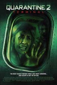 Quarantine 2: Terminal (2011) - filme online gratis
