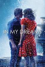 In My Dreams - În visele mele (2014) - filme online