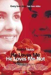 He Loves Me... He Loves Me Not (2002)  - filme online