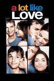 A Lot Like Love (2005) - Filme online subtitrare
