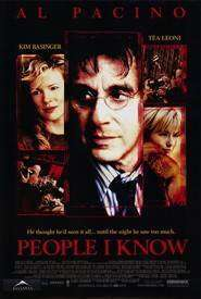People I Know - Cu cărțile pe masă (2002) - filme online