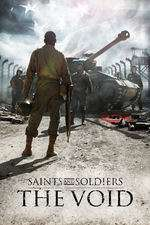 Saints and Soldiers: The Void (2014) - filme online