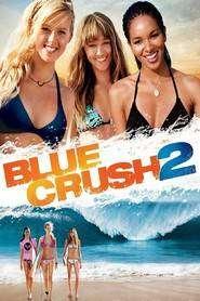 Blue Crush 2 (2011) - filme online