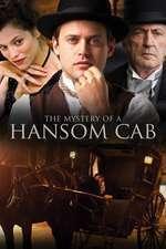 The Mystery of a Hansom Cab – Crima din trăsură (2012) – filme online
