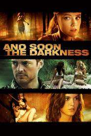 And Soon the Darkness (2010) - filme online
