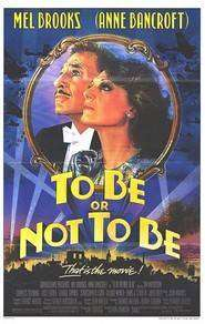 To Be or Not to Be (1983) - Filme online