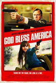 God Bless America - Dumnezeu să binecuvânteze America (2011) - filme online