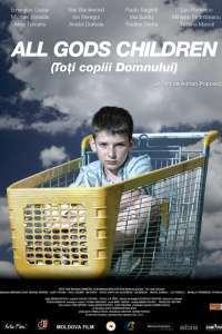 All God's Children - Toți Copiii Domnului (2012) - filme online