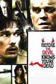 Before the Devil Knows You're Dead – Înainte să afle diavolul că ai murit (2007) – filme online
