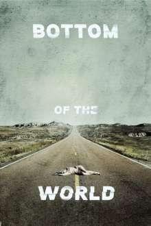 Bottom of the World (2017) - filme online