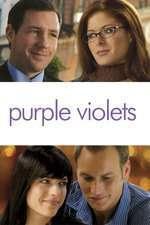 Purple Violets - Violete purpurii (2007) - filme online