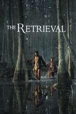The Retrieval (2013) - filme online