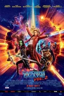 Guardians of the Galaxy Vol. 2 – Gardienii Galaxiei Vol. 2 (2017) – filme online