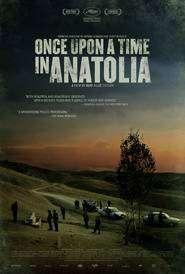 Once Upon a Time in Anatolia - A fost odată în Anatolia (2011) - filme online