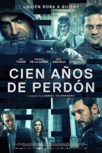 Cien años de perdón - To Steal from a Thief (2016) - filme online