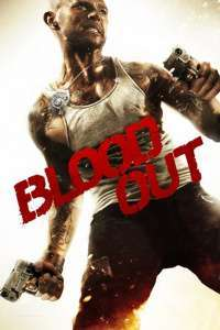 Blood Out - Răzbunare (2011) - filme online