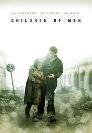 Children of Men - Copiii tatalui - filme online gratis