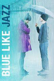 Blue Like Jazz (2012) - filme online