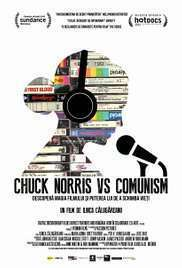 Chuck Norris vs Communism - film documentar - 2015
