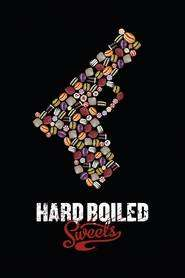 Hard Boiled Sweets (2011) - filme online