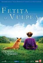 Le renard et l'enfant - Fetiţa şi vulpea (2007) - filme online