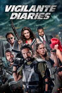 Vigilante Diaries (2016) - filme online