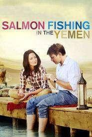 Salmon Fishing in the Yemen (2011) - filme online