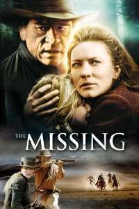 The Missing - Dispărutele (2003) - filme online