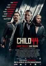 Child 44 – Child 44. Crime trecute sub tăcere (2015) – filme online