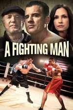 A Fighting Man (2014) - filme online