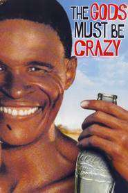 The Gods Must Be Crazy (1980) – Filme online gratis