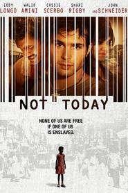 Not Today (2013) - filme online